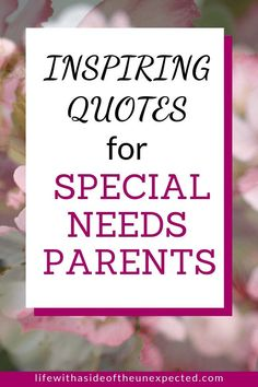 These encouraging quotes for special needs parents can help provide strength and faith. Inspirational quotes about disabilities and positive special needs quotes and sayings are sure to encourage special needs parents during times of struggle. Need Quotes, Advice Quotes, Mom Quotes, Encouragement Quotes, Funny Quotes, Baby Quotes, Mom Advice, Education Quotes For Teachers, Quotes For Students