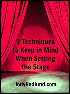 3 Techniques to Keep in Mind When Setting the Stage: http://jodyhedlund.blogspot.com/2014/09/3-techniques-to-keep-in-mind-when.html