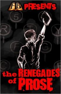 Darkness Breaks the Cloudy Veil: FTB Presents: The Renegades of Prose