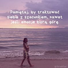 Jak radzić sobie z długotrwałym stresem? Self Love, Poetry, Bujo, Beach, Water, Quotes, Outdoor, Instagram, Gripe Water
