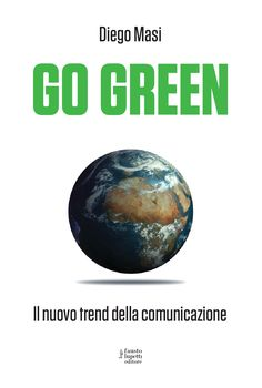 diego-masi-go-green-3068688 by ideaTRE60 via Slideshare