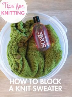 How to block a knit sweater. Great tutorial!