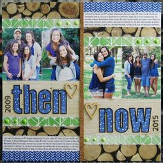 then and now-- good idea for contrasting pics to use in a month in review spread.