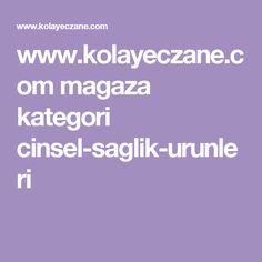 www.kolayeczane.com magaza kategori cinsel-saglik-urunleri
