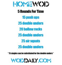 Travel / Home WOD: 5 RFT: push-ups, double unders, hollow rocks, air squats. #crossfit