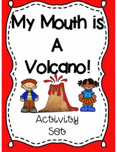 """My Mouth is a Volcano is a very popular story used to teach children about managing interrupting! We all have students who blurt out in class. This story helps explore what to do when your mouth feels like a """"Volcano."""" This set includes: Volcano Activities, First Day Activities, Counseling Activities, Kindergarten Activities, Writing Activities, Physics Classroom, Special Education Classroom, Teaching Writing, Teaching Kids"""