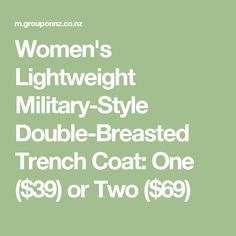 Women's Lightweight Military-Style Double-Breasted Trench Coat: One ($39) or Two ($69)
