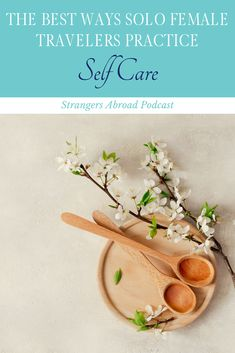 The Best Ways Solo Female Travelers Practice Self Care — Strangers Abroad Solo Travel Tips, Travel Info, Packing Tips For Travel, Travel Advice, Travel Usa, Travel Hacks, Travel Ideas, Travel Alone, Ultimate Travel