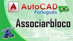 Comando Associarbloco - AutoCAD Português - Autocriativo