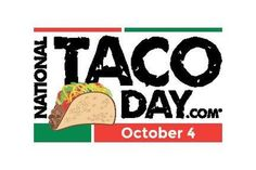 Celebrating National Taco Day  - October 4, 2016 | For National Taco Day this October 4, consider the countless variations you can create using traditional meats or with seafood, chicken, beans, cheese and eggs. Yank out your garnishes – salsa, cilantro, avocado, tomatoes, onions and lettuce and you have a dish of great versatility and variety. #TacoTuesday #tacotome