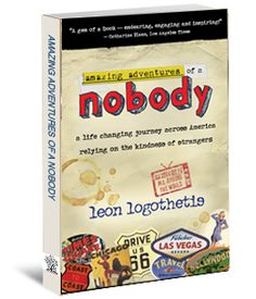 Amazing Adventures of a Nobody by Leon Logothetis.
