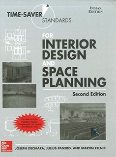 Time-Saver Standards for Interior Design and Space Planning, 2nd Edition (I.E.): Joseph Dechiara: 9781259004094: Amazon.com: Books