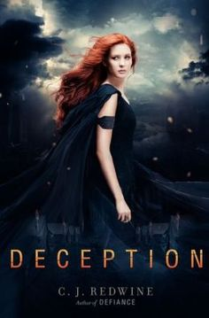 Deception (sequel to Defiance) by C. J. Redwine. <3 Ya Books, I Love Books, Good Books, Books To Read, Fantasy Book Covers, Fantasy Books, Fantasy Artwork, Book Of Life, The Book