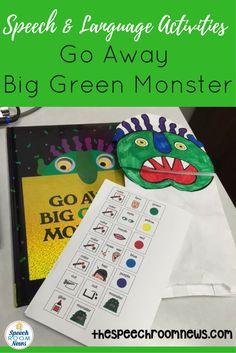 Go Away Big Green Monster for Speech Therapy - Speech Room News