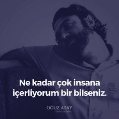 Oğuz Atay Mad World, Book Quotes, Cool Words, Karma, Lonely, Quotations, How To Memorize Things, Poems, Peace