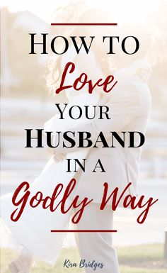 Loving Your Husband God's Way: Restore Joy to Your Marriage Pt. 3 - Kira Bridges Biblical Marriage, Marriage Help, Marriage Goals, Healthy Marriage, Strong Marriage, Marriage And Family, Happy Marriage, Marriage Advice, Healthy Relationships