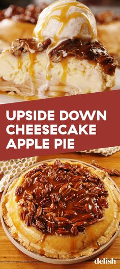 pecan pie cheesecake recipe This insane Upside-Down Cheesecake Apple from takes all your favorite desserts and bakes them into one insanely delicious pie. Apple Pie Recipes, Cheesecake Recipes, Dessert Recipes, Cheesecake Pie, Pie Pie, Apple Pecan Pie, Cupcakes, Savoury Cake, Cookies Et Biscuits