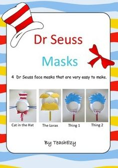 4 Dr Seuss face masks that are so easy to make. Cat in the Hat, the Lorax, Thing 1 and Thing 2. Colour or black and white version.Simply add paper plates.Please visit our store for more wonderful resources @ https://www.teacherspayteachers.com/Store/Teachezy