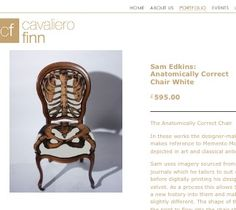 I'm sure a local artist could recreate this. http://cavalierofinn.bigcartel.com/product/sam-edkins-anatomically-correct-chair-white