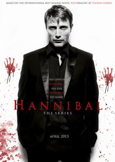 Hannibal : TV series poster fan made by knightryder1623