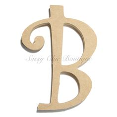 "Unfinished Wooden Uppercase Letter ""B"" - Curlz Font"