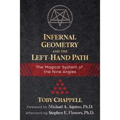 Infernal Geometry and the Left-Hand Path : The Magical System of the Nine Angles Dark Magic Spells, Wiccan Magic, Spiritual Eyes, Spiritual Enlightenment, Satanic Rituals, Magick Book, Occult Books, Occult Symbols, The Rite