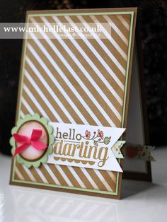 hello darling from stampin up by Michelle Last