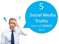 5-social-media-truths-thatll-shock-you by Social Squared via Slideshare
