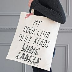 Silly Slogan Tote Bag for the Literary Wine Drinker | From the Pinterest Gallery of Awesome Christmas Gifts for #winedrinkers