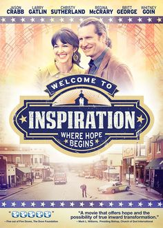 Checkout the movie Welcome to Inspiration on Christian Film Database: http://www.christianfilmdatabase.com/review/welcome-inspiration/