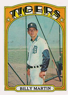 33 - Billy Martin MG - Detroit Tigers
