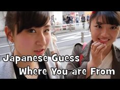 Japanese Guess Where YouTubers are From - YouTube