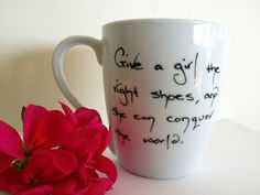 Coffee Cup - Marilyn Monroe Shoes Shoe Lover Girl Tea Mug Quote. I would buy a DIY mug from a craft store and make this for my friends that love shoes as much as I do!!!!!