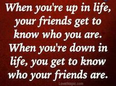 up and down quotes friendship quote friend friendship quote friendship quotes