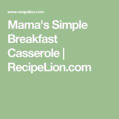 Mama's Simple Breakfast Casserole | RecipeLion.com