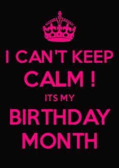 Keep Calm Cuz Its My Birthday Month Poster Aliya Keep Calm O Matic