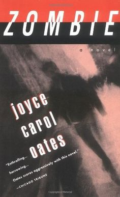 Book Review: Zombie by Joyce Carol Oates