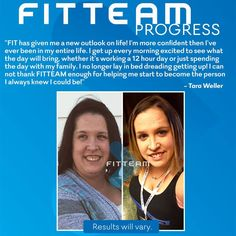 """FIT has given me a new outlook on life!  I'm more confident then I've ever been in my entire life.  I get up every morning, excited to see what the day will bring, whether it's working a 12 hour day or just spending the day with my family.  I no longer lay in bed dreading getting up!  I can not thank FITTEAM enough for helping me start to become the person I always knew I could be!"""