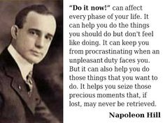 Enjoy the best Napoleon Hill quotes. Success Quotes by Napoleon Hill, American Author. Leader In Me, John Maxwell, Zig Ziglar, Robert Kiyosaki, Attraction Quotes, Law Of Attraction, Steve Jobs, Tony Robbins, Dream Quotes