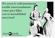 No estoy para aguantar tus pavadas... #humor #pareja #ecard #espanol