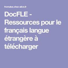 DocFLE - Ressources pour le français langue étrangère à télécharger