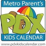 PDX Kids Calendar. Where to go, what to do in Portland with your kids. http://www.metro-parent.com .