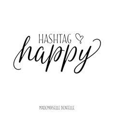 Plein plein pleeeeein de bonheur aux mariés du jour !!  #happy #hashtaghappy #citation #lemotDentelle #mariage #wedding #mlledentelle