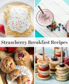 Strawberry Recipes for Breakfast, Lunch, Dinner, and Dessert   Favorite Strawberry Recipes   Best Strawberry Recipes   MomTrends