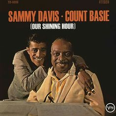 Our Shining Hour is a 1965 studio album by Sammy Davis Jr., accompanied by the Count Basie Orchestra, arranged by Quincy Jones. Sammy Davis Jr, Music Covers, Album Covers, Count Basie, Old Vinyl Records, Top Albums, Jazz Blues, Blues Music, Motown