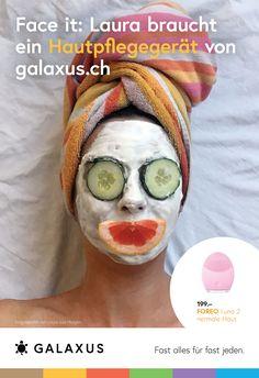 Face it: Laura braucht ein Hautpflegegerät von Galaxus #GalaxusLive #Galaxus Live, Top, Advertising Campaign