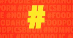 A scientific look at the most popular food hashtags, and what they tell the world about you.