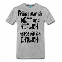 Mens Tops, T Shirt, Fashion, Honesty, Funny T Shirts, Supreme T Shirt, Moda, Tee Shirt, Fashion Styles