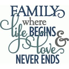 Silhouette Design Store - View Design #55010: family where life begins love never ends - layered phrase