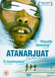 Atanarjuat: The Fast Runner (2001) This was epic. A great story. At first you think you will never follow all the funny names but be patient, it's such a good story. name